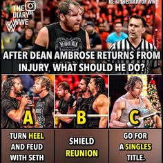 Thinking b, Roman and Seth are champs so him going for a title wouldn't work for me Le Shield, I Want Him Back, Wrestling Memes, Wwe Superstar Roman Reigns, Nia Jax, Wwe Champions, Brock Lesnar, Choose Wisely, Dean Ambrose