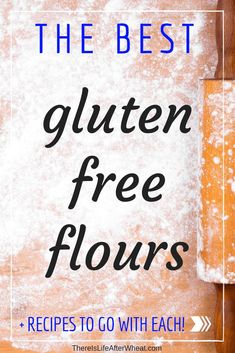 Overwhelmed by all the gluten free flour options? Here's a list of the BEST gluten free flours available, along with proven recipes for each one! Gluten Free Christmas Recipes, Gluten Free Recipes For Breakfast, Wheat Free Recipes, Best Gluten Free Recipes, Gluten Free Desserts, Gluten Free Products, Bread Recipes, Gluten Free Food List, Gluten Free Gravy