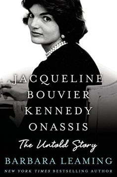Jacqueline Bouvier Kennedy Onassis: The Untold Story by Barbara Leaming http://www.amazon.com/dp/1250017645/ref=cm_sw_r_pi_dp_wAOpub04TQEYD