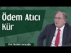 Ödem Atıcı Kür | Prof. İbrahim Saraçoğlu - YouTube