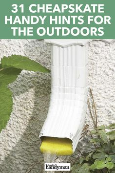 31 Cheapskate Handy Hints for the Outdoors - - Save those milk jugs, soda cans, pool noodles and other things around your house you thought were useless. Think again! Give them a new life outdoors with these genius ideas.