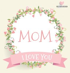 Happy Birthday Wishes Cards, Happy Birthday Pictures, Birthday Messages, I Love My Mum, I Love You Mama, Banners, Miss Mom, Free Printable Banner, Rose Pastel