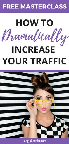 Sign up for this free masterclass and learn how to dramatically increase your blog traffic. You won't believe the 3 strategies and how well they work!