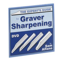 The Expert's Guide to Graver Sharpening with Sam Alfano, DVD I Can Tell, Told You So, Engraving Art, Script Lettering, Jewelry Making Supplies, Step By Step Instructions, Metal Working, Discount Rugs, Discount Dresses