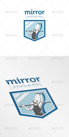 Buy Mirror Commercial Window Cleaning Logo by patrimonio on GraphicRiver. Logo illustration of a window washer cleaner cleaning a window with squeegee viewed from rear angle set inside shield. Cleaning Icons, Cleaning Companies, Cleaning Business, Logo Design Template, Custom Logo Design, Logo Templates, Graphic Design, Commercial Window Cleaning, Commercial Windows