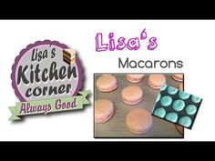 Lisa's Macarons - schnell & einfach - YouTube Macarons, Lisa S, Youtube, Cute Baking, Simple, Macaroons, Youtubers, Youtube Movies