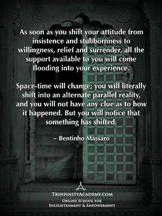 Bentinho Massaro - Shift Your Attitude - Shift Into an Alternate Parallel Reality - Inspirational Quotes - 14-day free trial https://www.trinfinityacademy.com