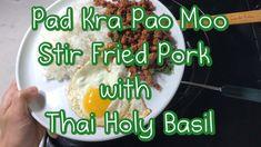 Pad Kra Pao Moo (Stir Fried Pork with Thai Holy Basil) is one of my favorite ways to eat Thai Holy Basil. Thai Holy Basil is a peppery and pungent alternativ. Easy Thai Recipes, Easy Japanese Recipes, Pork Recipes, Asian Recipes, Gourmet Recipes, Thai Basil Pork, Eat Thai, Laos Food, Pork Stir Fry