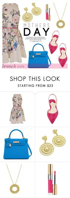 """""""Mother's Day Brunch Goals"""" by donna-italiana on Polyvore featuring Ted Baker, Paul Andrew, Hermès and Yves Saint Laurent"""