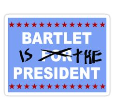 Bartlet for President, The West Wing. WANT.