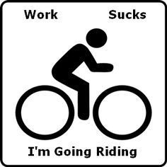 I am going riding for the rest of my life.