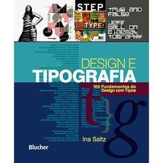 Livro - Design e Tipografia - 100 Fundamentos do Design com Tipos