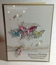 Stamp Sets SU Kindness Matters SU Gorgeous Grunge SU French Foliage (words) SU Papillon Potpourri SU Butterfly punch