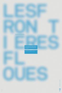 Paprika – Les Frontières Floues (Blurring the Boundaries) exhibition poster, 2007 Poster Art, Poster Design, Graphic Design Posters, Graphic Design Typography, Graphic Design Inspiration, Typography Letters, Print Design, Lettering, Web Design