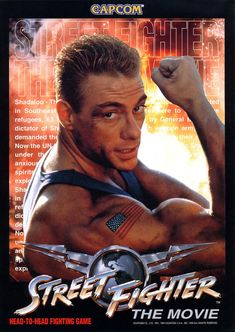 Street Fighter - Van Damme They could've did a way better job on this one Street Fighter Film, Capcom Street Fighter, World Movies, Sci Fi Movies, Art Movies, Action Movies, Jc Van Damme, Claude Van Damme, Great Movies To Watch