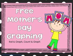 This Mother's Day Graphing Activities & Project is suitable for Pre-K - Grade. A Mother's Day-themed math activity reinforces counting and graphing. Scholars count pictures and roll a festive die then graph their findings using a bar graph.