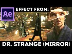 After Effects Tutorial: Mirror Dimension from Doctor Strange - Quantum Break Effect - Glass Wall - YouTube
