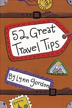 52 Great Travel Tips