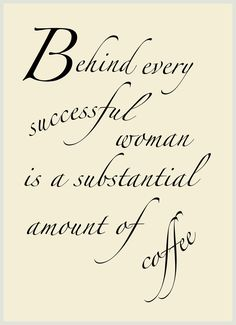 this is for a few of my coffee drinking friends and family:)