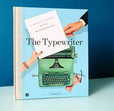 The Typewriter - A Graphic History of a Beloved Machine by the ever amazing Janine Vangool #typewriter #uppercasetypewriter #UPPERCASE #janinevangool | by memake
