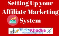 Setting Up your Affiliate Marketing System