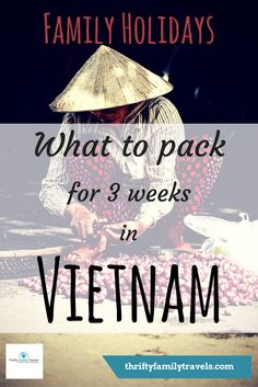 Packing for Vietnam see exactly what we take, including our check in and carry on luggage. We show you how you can pack light for any family trip.