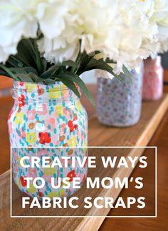 Creative Ways to Use Mom's Fabric Scraps