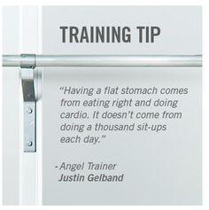 Un estomago plano viene de comer bien y hacer cardio. No viene de hacer cien abdominales al día.  -Angel Trainer   Justin Gelband