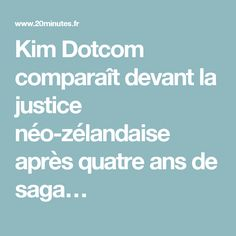 Kim Dotcom comparaît devant la justice néo-zélandaise après quatre ans de saga…
