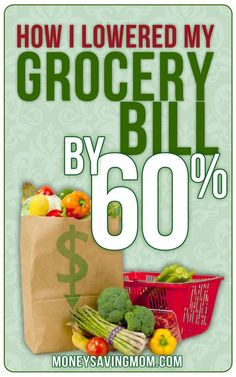 How I Lowered My Grocery Bill by 60%