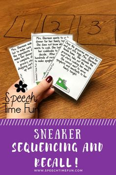 Sneaker Sequencing and Recall Activity:  Students will have fun sorting 3 paragraph stories into the correct sequence, using the graphic organizer to recall, and answer the questions based on the stories read or heard.  Your students will have so much fun learning and working on their speech and language goals!
