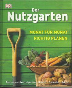 http://www.angel-bazar.com/Der+Nutzgarten+-+Monat+f%FCr+Monat+richtig+planenZZAuktionZZ31110ZZidZZitem