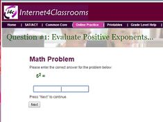"""This is an image from this resource on the Internet4Classrooms' """"Eighth Grade Interactive Math Skills -  Exponential Notation"""" resource page:    Evaluate Positive Exponents (0-2) on Numbers (0-20).    Online interactive quiz that is self checking."""