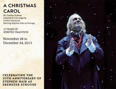 Now in its 26th year of production, Theatre Calgary's A Christmas Carol has become a holiday tradition for families in the Calgary area.  Tickets are available through the Theatre Calgary website. When: November 28-December 24, 2013 Time: 7:30 pm Wednesdays-Saturdays, plus December 17.  2 pm matinees on Saturday and Sundays plus December 23 and 24. Where: Max Bell Theatre, Epcor Centre Address: 205 8 Avenue SE, Calgary AB Play Poster, Ebenezer Scrooge, Holiday Traditions, Christmas Carol, Theatre Calgary, 28 December, Centre, Families, Fun