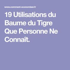19 Utilisations du Baume du Tigre Que Personne Ne Connaît. Health And Beauty, Health And Wellness, Health Fitness, Feminine Hygiene, Anti Cellulite, Save The Planet, Diy Cleaning Products, Good To Know, Home Remedies