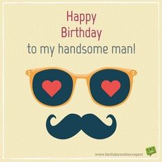 50 Romantic Birthday Wishes for your Husband - Happy Birthday Funny - Funny Birthday meme - - Happy Birthday to my handsome man! The post 50 Romantic Birthday Wishes for your Husband appeared first on Gag Dad. Happy Birthday Love Quotes, Romantic Birthday Wishes, Happy Birthday Man, Funny Happy Birthday Wishes, Birthday Wishes Quotes, Happy Birthday Pictures, Happy Birthday Cards, Funny Birthday, Birthday Greetings To Husband