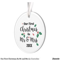 Shop Our First Christmas As Mr and Mrs Ornament created by Cosmicbee. Personalize it with photos & text or purchase as is! All I Want For Christmas, Christmas Gift For Dad, Personalized Christmas Gifts, First Christmas, Christmas Ornaments, Trending Christmas Gifts, Green Theme, How To Make Ribbon, Family Memories