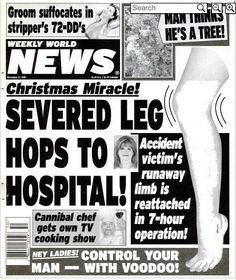159 Best Weekly World News images | Funny captions, Funny headlines ...