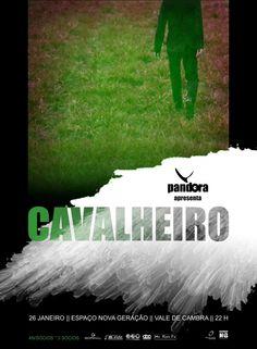 Concerto: Cavalheiro   > 26 Janeiro 2013 - 21h00  @ Espaço Nova Geração, Vale de Cambra  org. Vale de Pandora