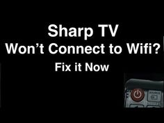 Sharp Smart TV won't Connect to Wifi - Fix it Now - YouTube Sharp Tv, Wifi, Connection, Youtube, Youtubers, Youtube Movies