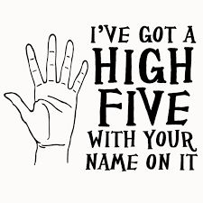 Image result for high five quote