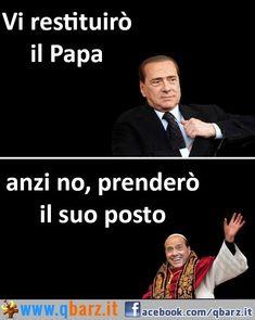 Vi restituirò il Papa... anzi no, prenderò il suo posto!.