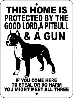 PITBULL, PIT BULL, ALUMINUM DOG SIGNS GLPBGUN1 #PitBullPictures