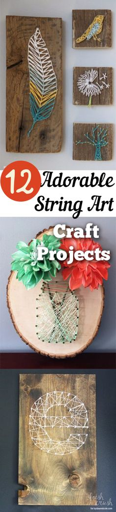 PIN 12 Adorable String Art Craft Projects