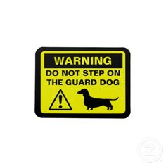 Dachshund Funny Guard Dog Warning Vinyl Magnet