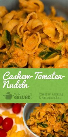Cashew-Tomaten-Nudeln (Rezept) | Mal eine ganz andere Art Nudeln zu essen. Trotzdem super lecker. Zum Rezept => http://www.wir-essen-gesund.de/cashew-tomaten-nudeln/ #vegan #rezepte #nudeln