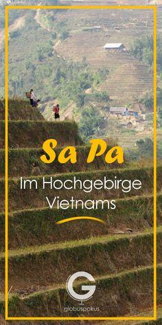 Reisebericht SA PA im Monat des Winterbeginns - Vietnam Visit Vietnam, Vietnam Travel, Asia Travel, Solo Travel, Sa Pa Vietnam, Hanoi, Reisen In Europa, Beautiful Places To Visit, Travel Guides
