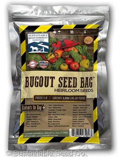 25 varieties of heirloom seed triple sealed in Mylar that is water proof.  These seeds have been dried down to 10% moisture for long term store-ability. Ultra portability.   The Bug Out Seed Bag - Sustainable Seed Co.
