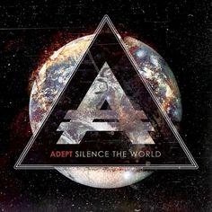 Adept - Silence The World (2013) - Core Solace #Metalcore #PostHardcore