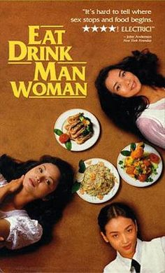 Foreign #Film Week: #Gender, Family and Globalization in EAT DRINK MAN WOMAN